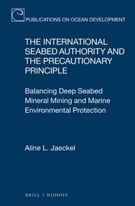 Jaeckel: The International Seabed Authority and the Precautionary Principle