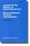 Journal of the History of International Law / Revue d'histoire du droit international