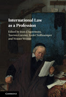 d'Aspremont, Gazzini, Nollkaemper, & Werner: International Law as a Profession