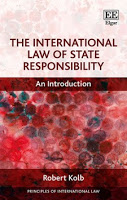 Kolb: The International Law of State Responsibility: An Introduction