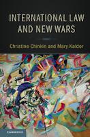 Chinkin & Kaldor: International Law and New Wars