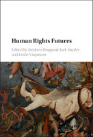 Hopgood, Snyder, & Vinjamuri: Human Rights Futures