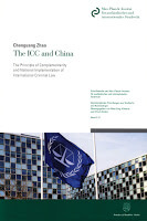 Zhao: The ICC and China: The Principle of Complementarity and National Implementation of International Criminal Law