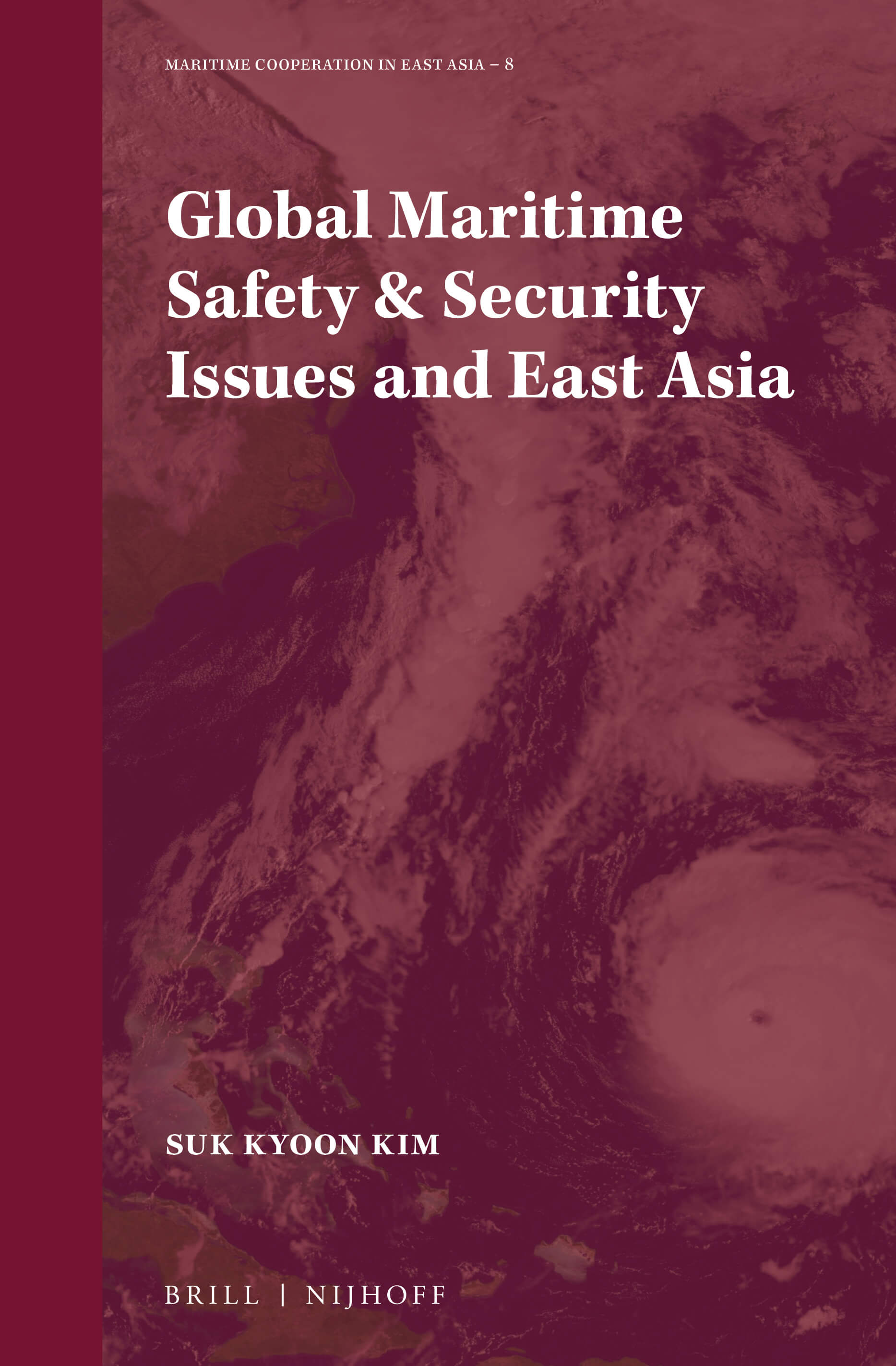 Global Maritime Safety & Security Issues and East Asia
